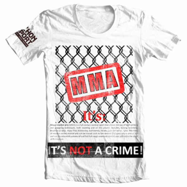 Nihon T-Shirt MMA is not a crime maat XS